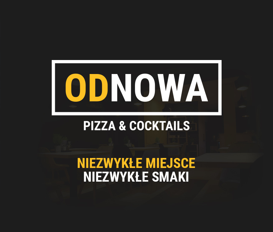 ODNOWA - Pizza & Cocktails - Grudziądz